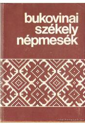 Bukovinai székely népmesék IV. - Sebestyén Ádám - Régikönyvek