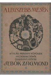 A legszebb mesék - Sebők Zsigmond - Régikönyvek