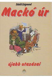 Mackó úr újabb utazásai - Sebők Zsigmond - Régikönyvek