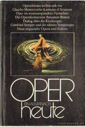 Oper heute 1. - Seeger, Horst - Régikönyvek
