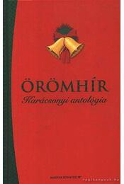 Örömhír - Karácsonyi antológia - Selma Lagerlöf, Ady Endre - Régikönyvek