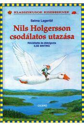 Nils Holgersson csodálatos utazása - Selma Lagerlöf - Régikönyvek