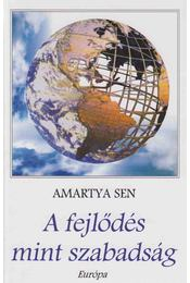 A fejlődés mint szabadság - Sen, Amartya - Régikönyvek