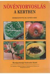 Növényorvoslás a kertben - Seprős Imre - Régikönyvek