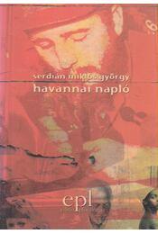 Havannai napló - Serdián Miklós György - Régikönyvek