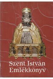 Szent István emlékkönyv - Serédi Jusztinián (szerk.), Dr. Török József - Régikönyvek