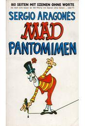 Mad Pantomimen - Sergio Aragonés - Régikönyvek
