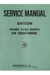 Service manual Datsun model S130 series air conditioning - Régikönyvek