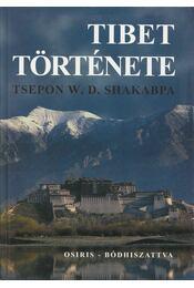 Tibet története - Shakabpa, Tsepon W. D. - Régikönyvek