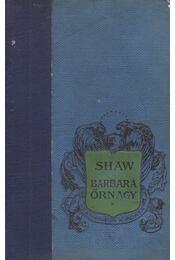 Barbara őrnagy - Shaw, Bernard - Régikönyvek