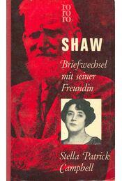Briefwechsel mit seiner Freundin Stella Patrick Campbell - Shaw, Bernard - Régikönyvek