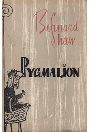 Pygmalion - Shaw, Bernard - Régikönyvek