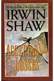 Acceptable Losses - Shaw, Irwin - Régikönyvek