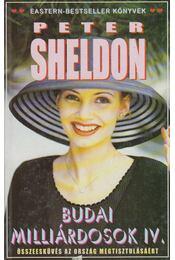 Budai milliárdosok IV. - Sheldon, Peter - Régikönyvek