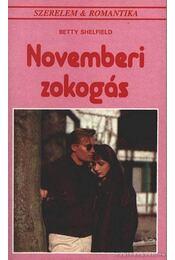 Novemberi zokogás - Shelfield, Betty - Régikönyvek