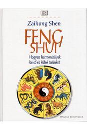 Feng Shui - Shen, Zaihong - Régikönyvek