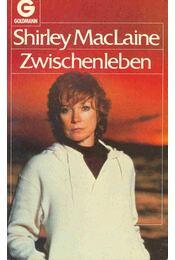 Zwischenleben - SHIRLEY MACLAINE - Régikönyvek