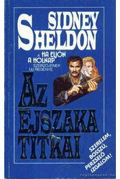 Az éjszaka titkai - Sidney Sheldon - Régikönyvek