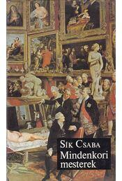 Mindenkori mesterek - Sík Csaba - Régikönyvek