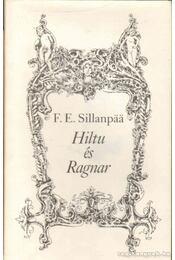 Hiltu és Ragnar - Sillanpää, Frans Eemil - Régikönyvek