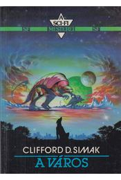 A város - Simak, Clifford D. - Régikönyvek