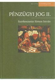 Pénzügyi jog II. - Simon István - Régikönyvek
