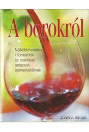 A borokról - Simon, Joanna - Régikönyvek
