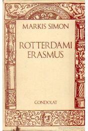 Rotterdami Erasmus - Simon, Markis - Régikönyvek