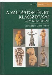 A vallástörténet klasszikusai - Simon Róbert - Régikönyvek