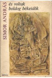 És voltak boldog békeidők - Simor András - Régikönyvek