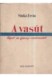 A vasút - Sinkó Ervin - Régikönyvek