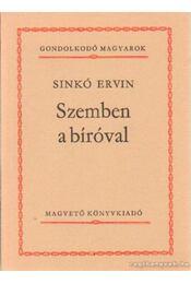 Szemben a bíróval - Sinkó Ervin - Régikönyvek