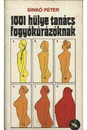 1001 hülye tanács fogyókúrázóknak - Sinkó Péter - Régikönyvek