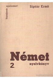 Német nyelvkönyv 2. - Siptár Ernő - Régikönyvek