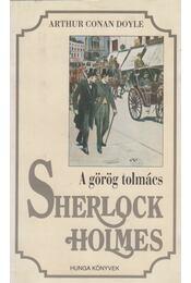A görög tolmács - Sir Arthur Conan Doyle - Régikönyvek