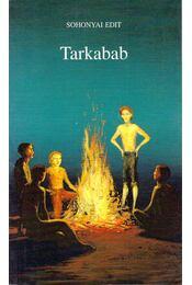 Tarkabab - Sohonyai Edit - Régikönyvek
