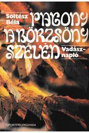 Pagony a Börzsöny szélén - Soltész Béla - Régikönyvek