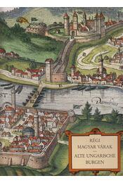 Régi magyar várak / Alte Ungarische Burgen - Soltész Erzsébet - Régikönyvek