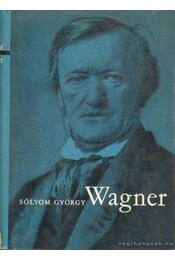 Wagner - Sólyom György - Régikönyvek