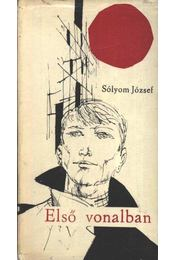 Első vonalban - Sólyom József - Régikönyvek