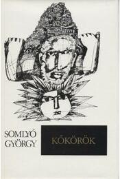 Kőkörök - Somlyó György - Régikönyvek