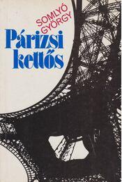 Párizsi kettős - Somlyó György - Régikönyvek