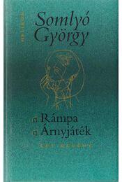 Rámpa / Árnyjáték - Somlyó György - Régikönyvek
