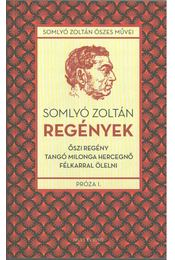 Regények - Somlyó Zoltán - Régikönyvek