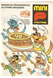 Mini Pajtás 1986. tavasz - Somos Ágnes - Régikönyvek
