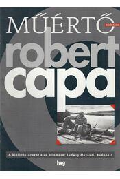 Műértő Különszám: Robert Capa - Spengler Katalin, Andrási Gábor, Fenyves Katalin - Régikönyvek