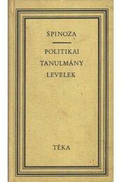 Politikai tanulmány levelek - Spinoza, Benedictus de - Régikönyvek