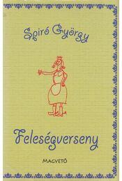 Feleségverseny - Spiró György - Régikönyvek