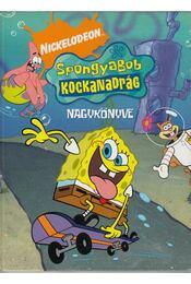 Spongyabob kockanadrág nagykönyve - Régikönyvek