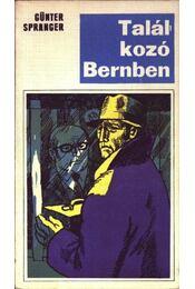 Találkozó Bernben - Spranger, Günter - Régikönyvek